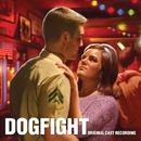 Dogfight (Original Cast Recording)/Benj Pasek & Justin Paul