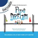 Rodgers & Hammerstein's Pipe Dream (2012 Encores'  Live Cast Recording From New York City Center)/Richard Rodgers & Oscar Hammerstein II