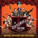 A Gentleman's Guide to Love and Murder (Original Broadway Cast Recording)/Steven Lutvak & Robert L. Freedman