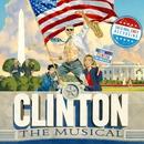 Clinton The Musical (Original Off-Broadway Cast Recording)/Paul Hodge