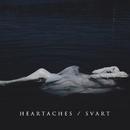 Svart EP/Heartaches