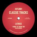 I Want To Thank You (The MK Mixes)/LaTrece