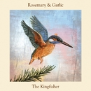 The Kingfisher/Rosemary & Garlic