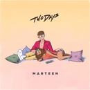 Two Days/Marteen