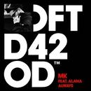 Always (feat. Alana)/MK
