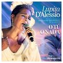O Tú o Nada (En Vivo)/Lupita D'Alessio