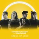 Arena Of Love (feat. Amin Salmee)/Chukiess & Whackboi