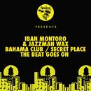 Bahama Club / Secret Place / The Beat Goes On/Iban Montoro & Jazzman Wax