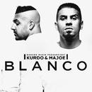 Blanco/Kurdo & Majoe