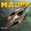 Auge des Tigers (Deluxe Edition)/Majoe