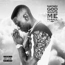 God Wants Me To Ball (feat. London Jae)/Boosie BadAzz