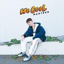 We Cool/Marteen