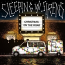 Christmas on the Road/Sleeping With Sirens