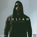 Really Good/Julian