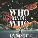 Dynasty/WhoMadeWho