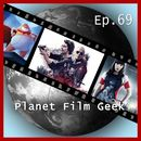 PFG Episode 69: American Assassin, What Happened to Monday, Captain Underpants/Planet Film Geek