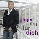 Für dich/Jäger Jörg