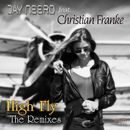 High Fly (The Remixes)/Jay Neero