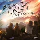 Keep Going/Boom Boom Cash
