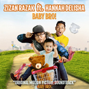 Baby Bro (feat. Hannah Delisha) [Original Motion Picture Soundtrack]/Zizan Razak