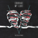 Walls (Lyric Video)/Courage My Love
