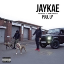 Pull Up (feat. Bowzer Boss)/Jaykae