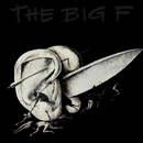 The Big F/The Big F