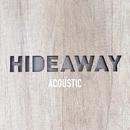 Hideaway (Acoustic)/Dan Owen