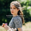 Thought It Was Gonna Be Me/Catherine McGrath
