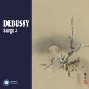 Debussy: Songs, Vol. 3/Various Artists