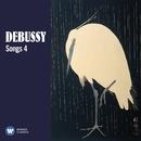 Debussy: Songs, Vol. 4/Various Artists