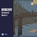 Debussy: Orchestral Works, Vol. 5/Various Artists