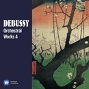 Debussy: Orchestral Works, Vol. 4/Various Artists