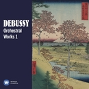 Debussy: Orchestral Works, Vol. 1/Various Artists