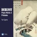 Debussy: Piano Works, Vol. 3/Yuri Egorov
