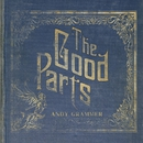 The Good Parts/Andy Grammer