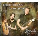 Moments/Gregor Hilden / Richie Arndt
