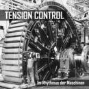 Im Rhythmus der Maschinen/TENSION CONTROL