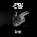 Toothache/Jaykae