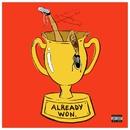 Already Won/Kehlani