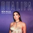 New Rules (Initial Talk Remix)/Dua Lipa