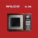 A.M. (Deluxe Edition)/Wilco
