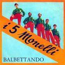 Balbettando/I 5 Monelli