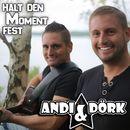 Halt den Moment fest/Andi & Dörk