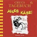 Gregs Tagebuch 11: Alles Käse! (Hörspiel)/Jeff Kinney