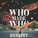 Dynasty (Remixes)/WhoMadeWho