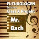 Mr. Bach/Futurologen