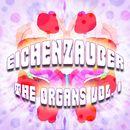 The Organs, Vol.1/Eichenzauber