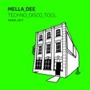 Techno Disco Tool (Radio Edit)/Mella Dee
