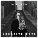 Creative Love (Radio Remix)/Valentina Mér